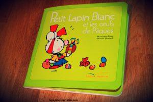 Livre de Paques - Petit lapin blanc et les oeufs de Paques