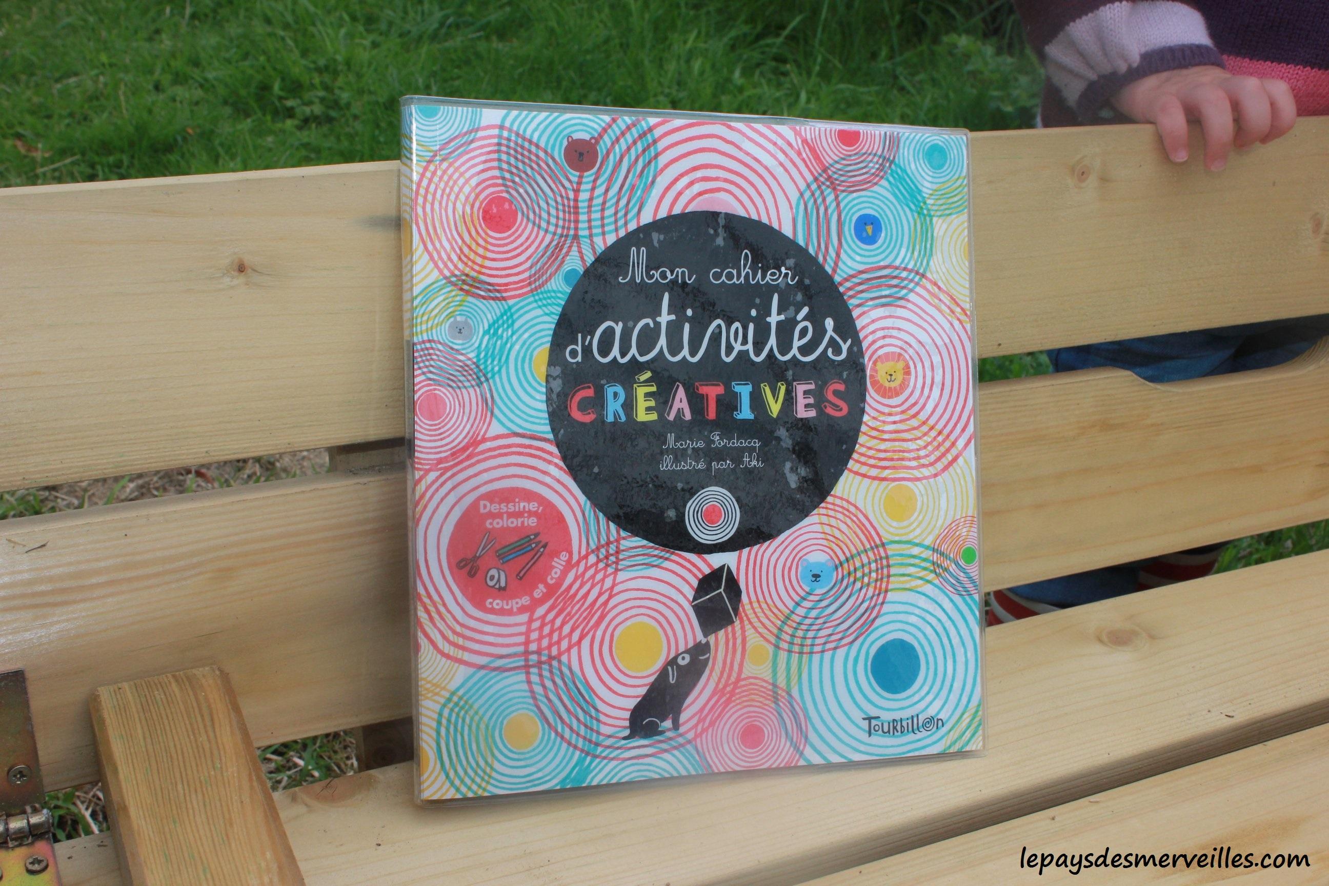 mon cahier d 39 activit s cr atives aux ditions tourbillon. Black Bedroom Furniture Sets. Home Design Ideas