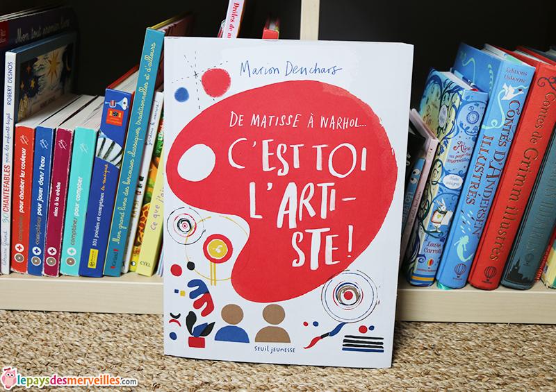 De Matisse a Warhol c'est toi l'artiste Seuil jeunesse