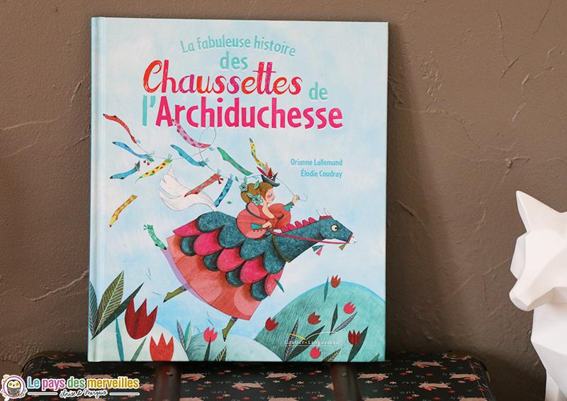 La fabuleuse histoire des chaussettes de l'archiduchesse