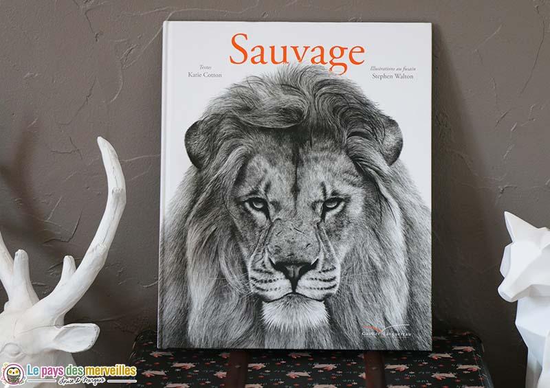Sauvage livre jeunesse sur les animaux menacés