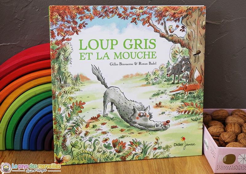 Loup Gris Et La Mouche Un Conte Randonnee Des Editions Didier Jeunesse