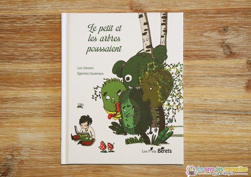"""Couverture du livre """"Le petit et les arbres poussaient"""""""