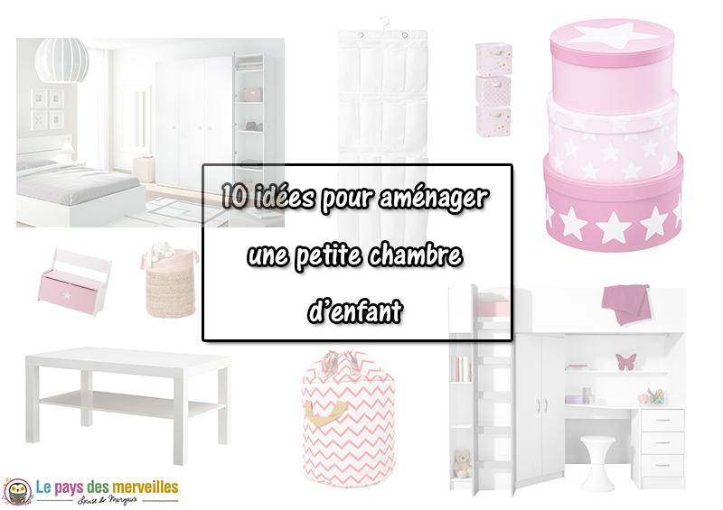 10 id es pour organiser l 39 espace d 39 une petite chambre d 39 enfant - Amenagement petite chambre fille ...