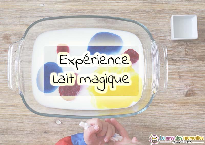 Expérience lait magique