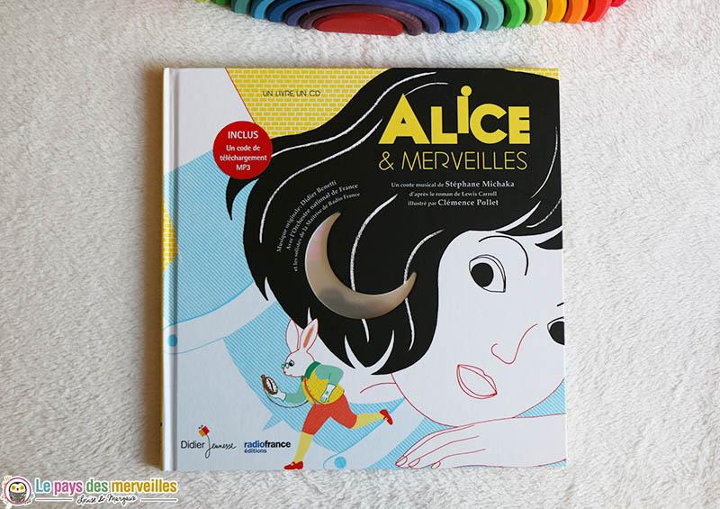 Alice & merveilles, conte musical aux éditions Didier jeunesse
