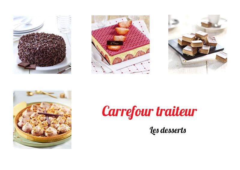 les desserts de carrefour traiteur