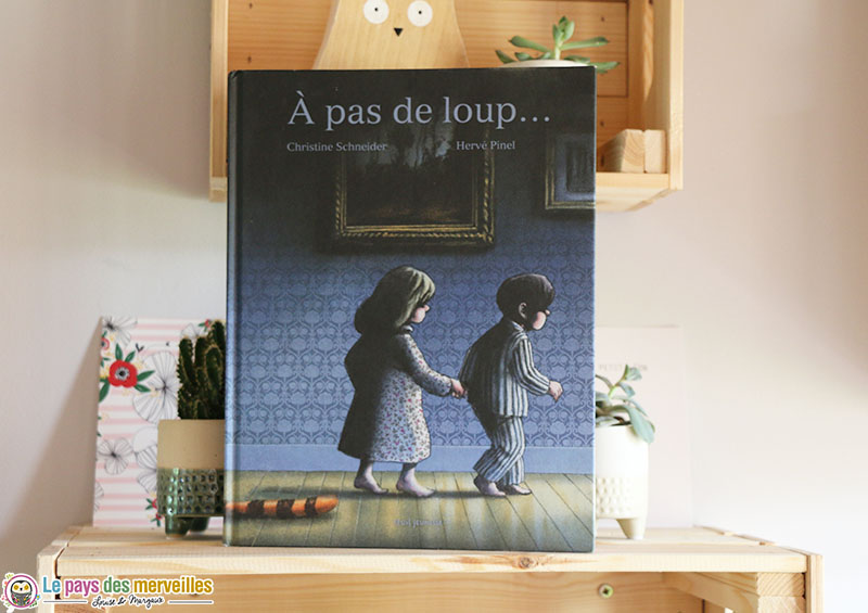 À pas de loup de Christine Schneider et Hervé Pinel