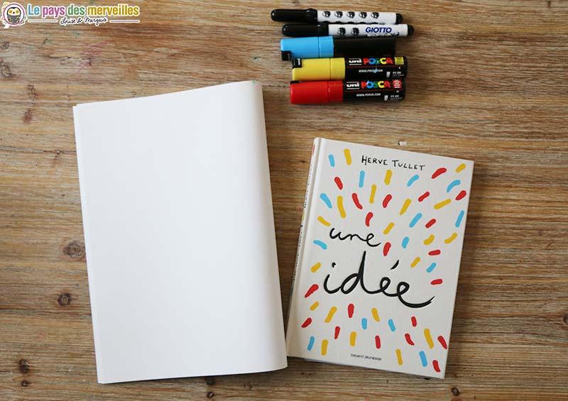 """Livre """"J'ai une idée !"""" d'Hervé Tullet"""