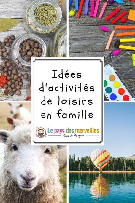 idées d'activités de loisirs à faire en famille