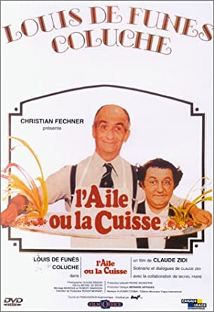 L'aile ou la cuisse Louis de Funès Coluche