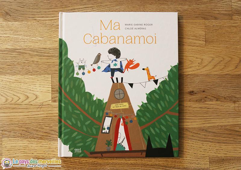 couverture du livre Ma Cabanamoi