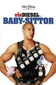 Baby sittor Vin Diesel