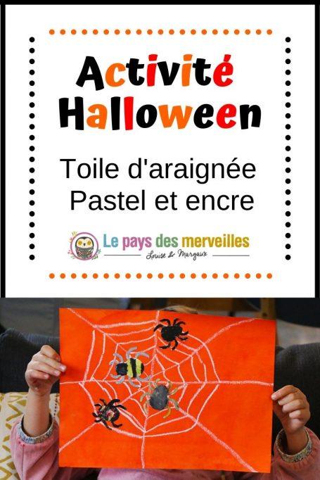 Activité Halloween : toile d'araignée encre et pastel