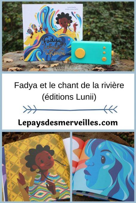 Fadya et le chant de la rivière éditions Lunii