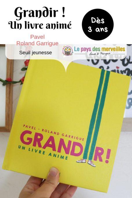 Grandir, un livre animé aux éditions Seuil Jeunesse