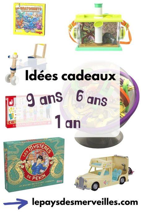 Idées cadeaux 9 ans 6 ans et 1 an