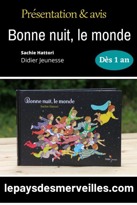 Bonne nuit, le monde aux éditions Didier jeunesse