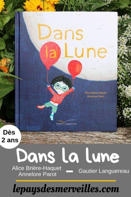Livre Dans la lune aux éditions Gautier Languereau