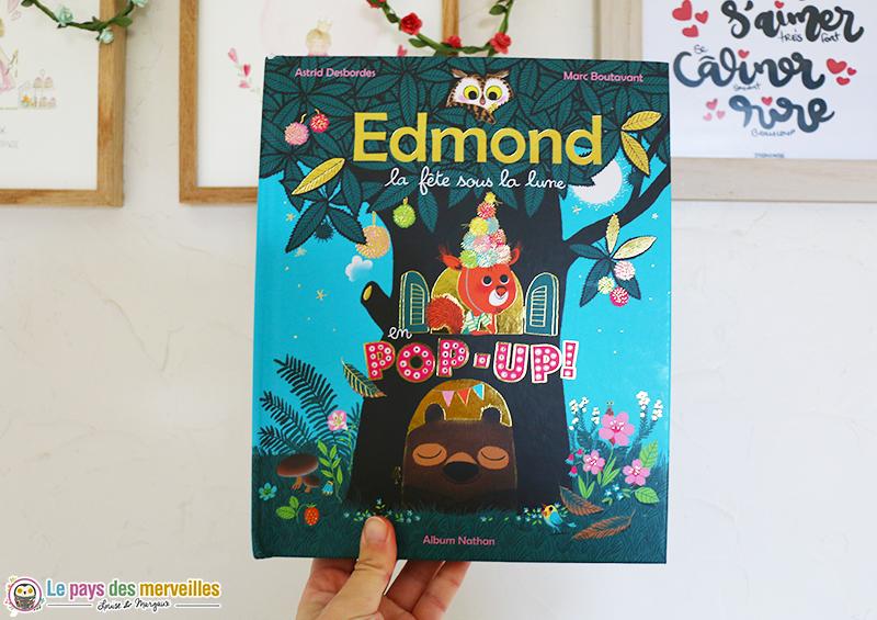 Couverture du livre Edmond la fête sous la lune en pop-up