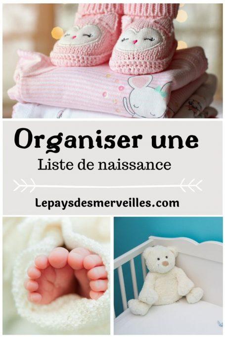 Organiser une liste de naissance