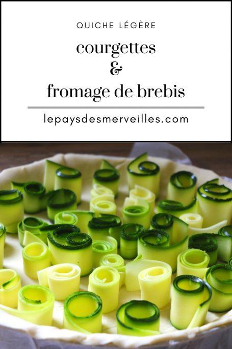 Recette quiche courgettes fromage de brebis