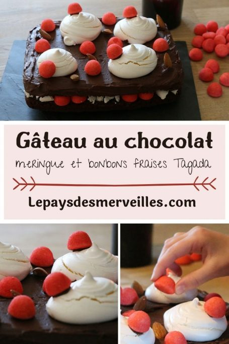 gateau au chocolat meringue et bonbons fraises Tagada