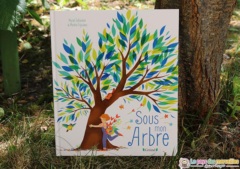 """Livre """"Sous mon arbre"""" des éditions Gründ"""