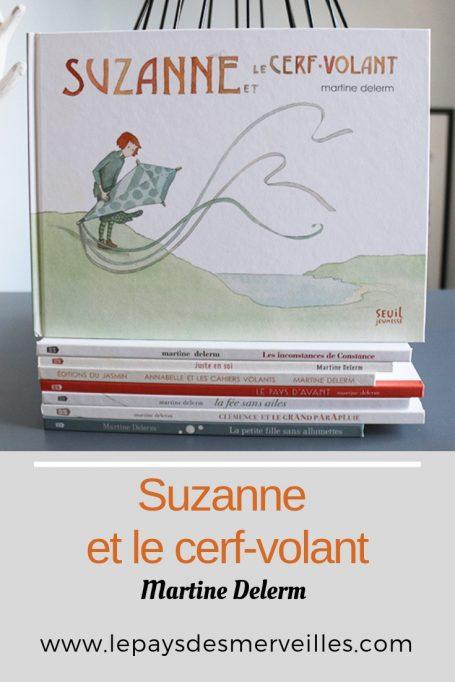 Suzanne et le cerf-volant de Martine Delerm